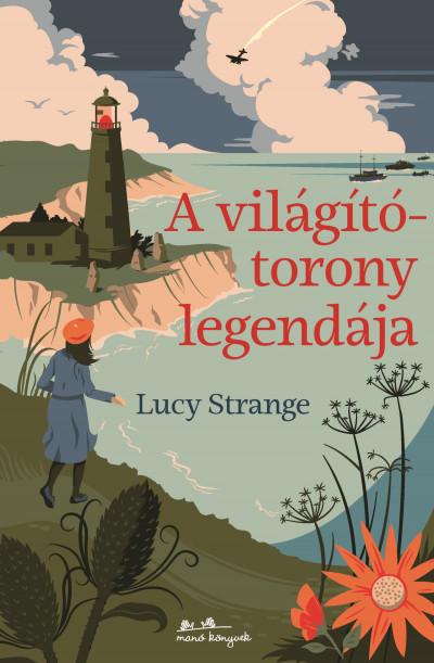 Lucy Strange - A világítótorony legendája