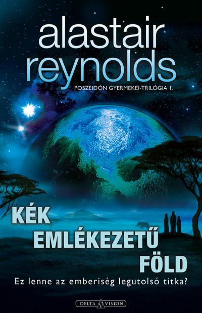 Alastair Reynolds - Sárpátki Ádám  (Szerk.) - Kék emlékezetű Föld