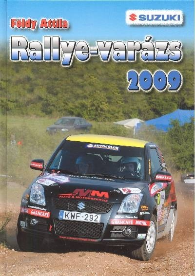 Földy Attila - Rallye-varázs 2009