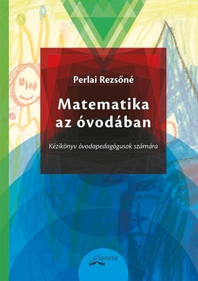 Perlai Rezsőné - Matematika az óvodában