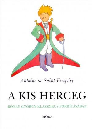 Antoine De Saint-Exup�ry - A kis herceg - karton�lt