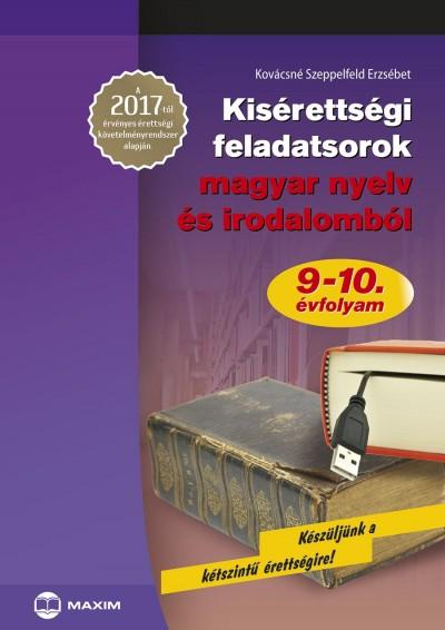 Kovácsné Szeppelfeld Erzsébet - Kisérettségi magyar nyelv és irodalomból 9-10. évfolyam
