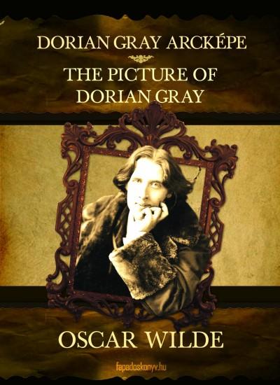 Oscar Wilde - Dorian Gray arcképe - The Picture of Dorian Gray