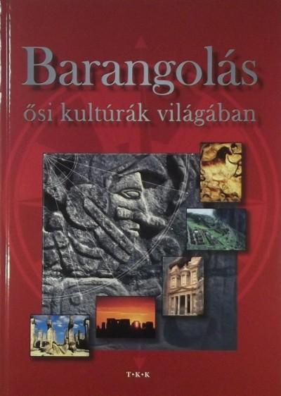 Pozdora Zsuzsa  (Szerk.) - Barangolás ősi kultúrák világában