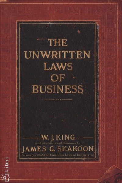 W. J. King - The Unwritten  Laws of Business