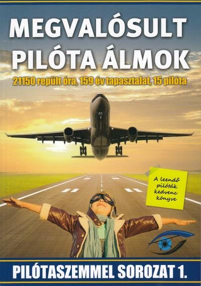 Gere Tamás - Megvalósult pilóta álmok