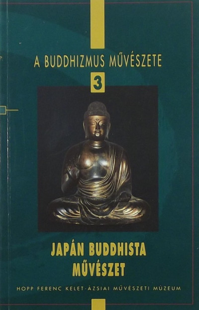 Cseh Éva - Japán buddhista művészet