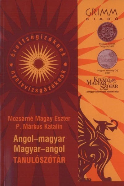 Mozsárné Magay Eszter  (Szerk.) - P. Márkus Katalin  (Szerk.) - Angol-magyar, magyar-angol tanulószótár