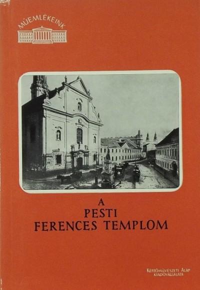 Szabó Erzsébet - A Pesti ferences templom