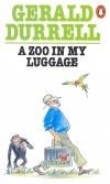 Gerald Durrell - Zoo in my Luggage