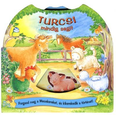 - Turcsi mindig segít