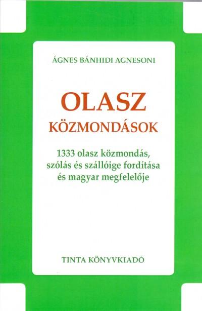 Ágnes Bánhidi Agnesoni  (Szerk.) - Olasz közmondások