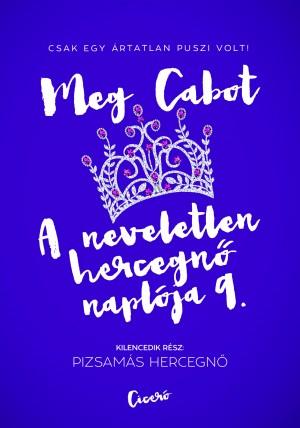 Meg Cabot - A neveletlen hercegn� napl�ja 9.