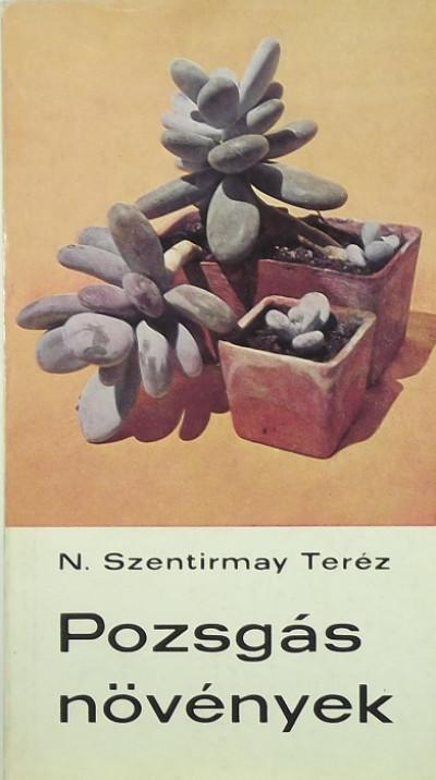 N. Szentirmay Teréz - Pozsgás növények
