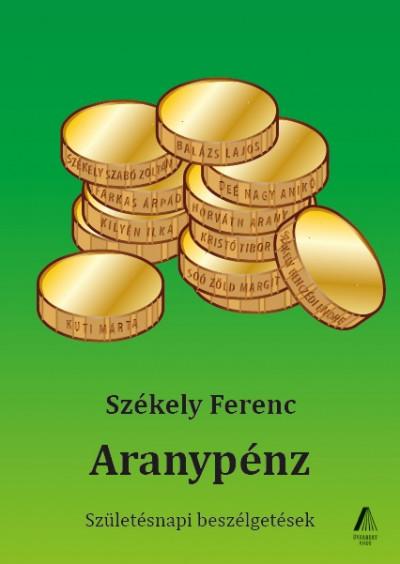 Székely Ferenc - Aranypénz