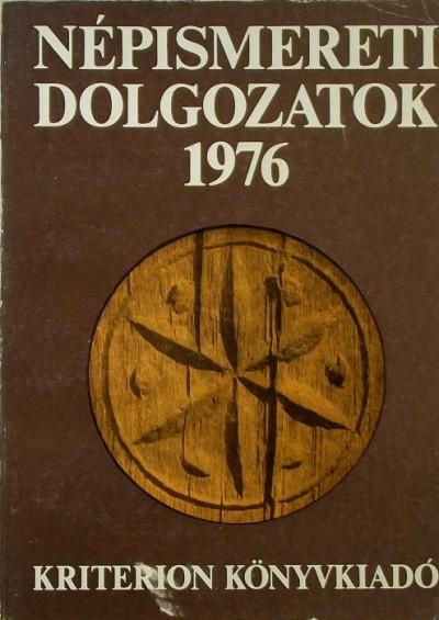 Kós Károly  (Szerk.) - Népismereti dolgozatok 1976