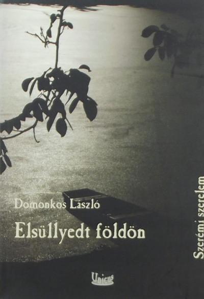 Domonkos László - Elsüllyedt földön