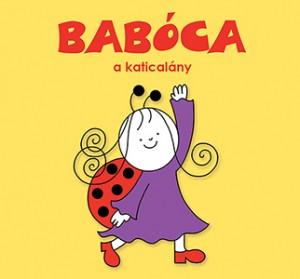 Bartos Erika - Bab�ca, a katical�ny