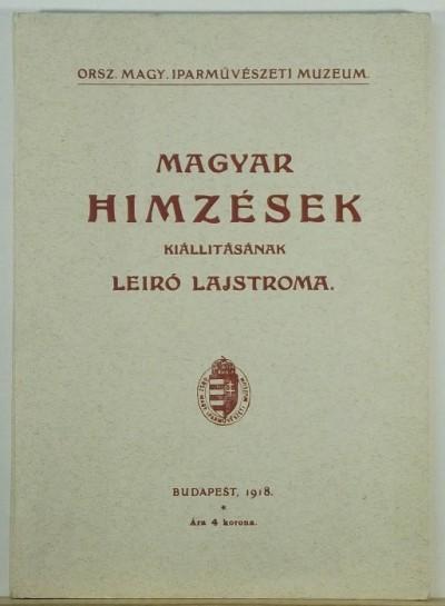 Csermelyi Sándor - Magyar hímzések kiállításának leíró lajstroma