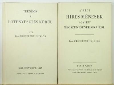 Wesselényi Miklós - Teendők a lóversenyeztetés körül - A' régi híres ménesek egyike' megszűnésének okairól