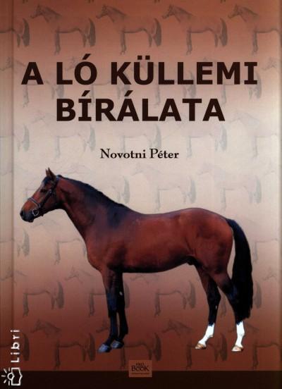 Novotni Péter - A ló küllemi bírálata