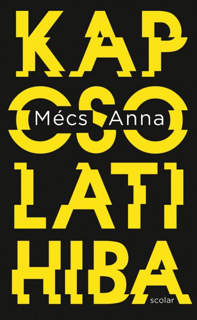 Mécs Anna - Kapcsolati hiba