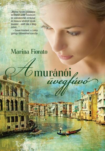 Marina Fiorato - A muránói üvegfúvó