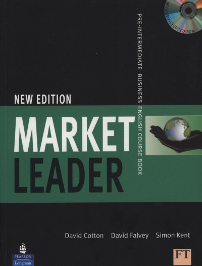 David Cotton - David Falvey - Simon Kent - Market Leader Pre-Intermediate Business English Course Book