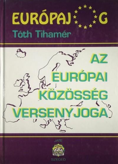 Boytha Györgyné - Az Európai Közösség versenyjoga