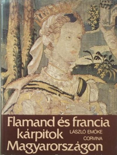 László Emőke - Flamand és francia kárpitok Magyarországon