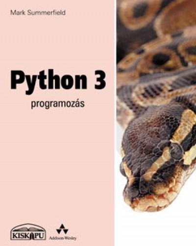 Mark Summerfield - Python 3 programozás