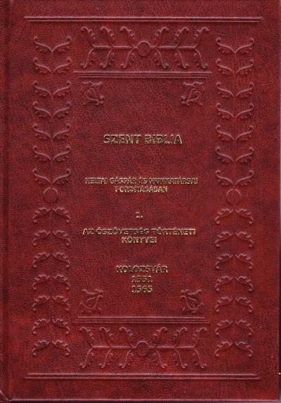Ötvös László  (Szerk.) - Szent Biblia