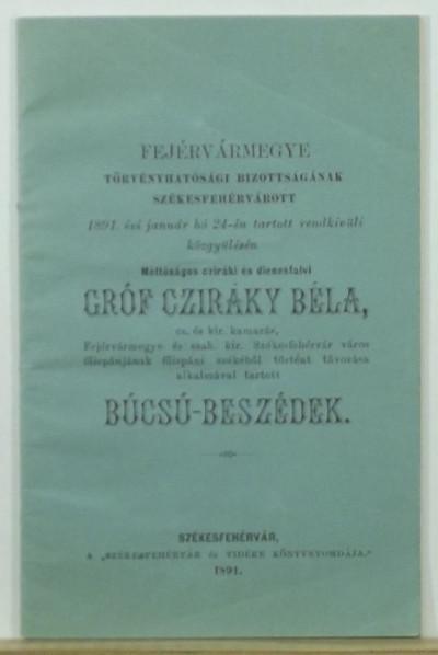 - Gróf Cziráky Béla távozása alkalmával tartott búcsú-beszédek