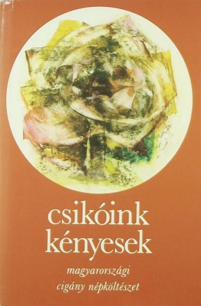 Szegő László  (Szerk.) - Csikóink kényesek