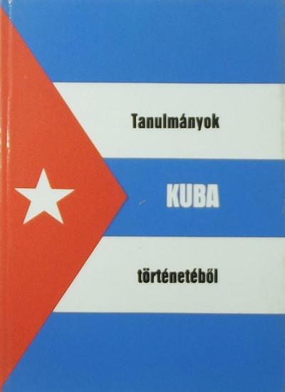 - Tanulmányok Kuba történetéről
