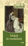 Elizabeth Gaskell - V�tkek �s vezekl�sek