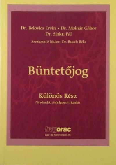 Dr. Belovics Ervin - Dr. Molnár Gábor - Dr. Sinku Pál - Büntetőjog