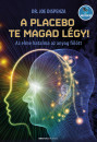 Dr. Joe Dispenza - A placebo te magad légy!