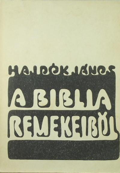 - A Biblia remekeiből