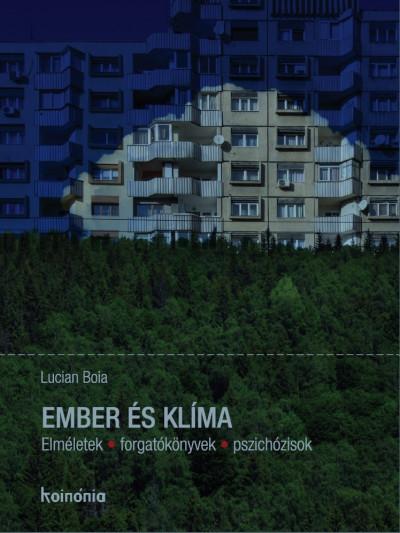 Lucian Boia - Ember és klíma