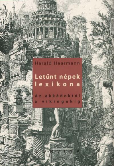 Harald Haarmann - Letűnt népek lexikona
