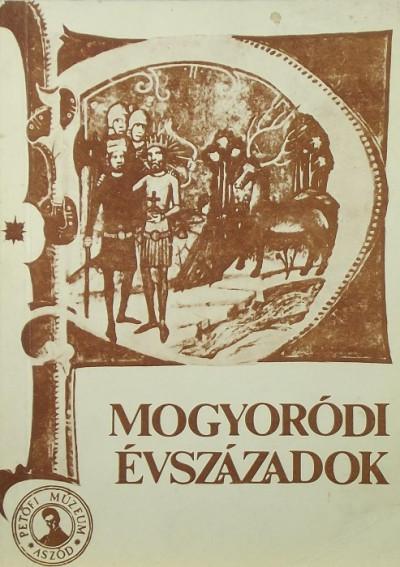 Farkas György - Mogyoródi évszázadok