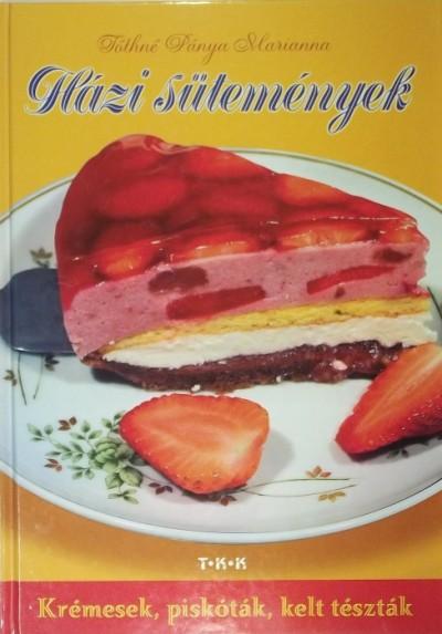 Tóthné Pánya Marianna - Házi sütemények