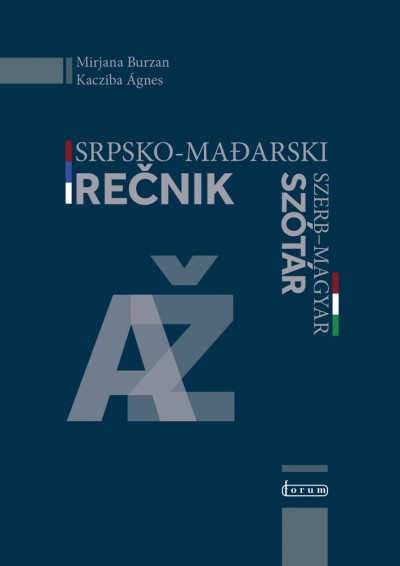 Burzan Mirjana - Kacziba Ágnes - Srpsko-mađarski rečnik / Szerb - magyar szótár