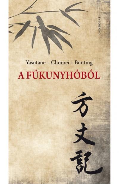 Basil Bunting - Kamo No Chomei - Yoshishige No Yasutane - A fűkunyhóból