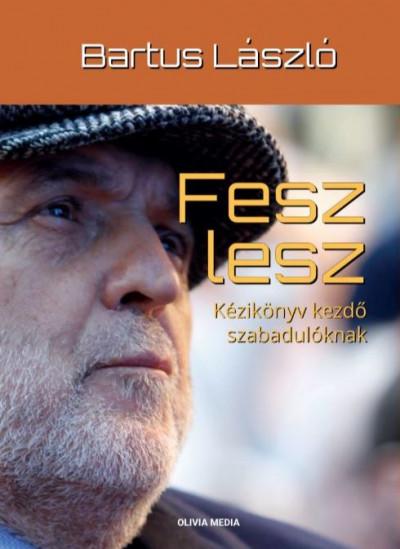 Bartus László - Fesz lesz