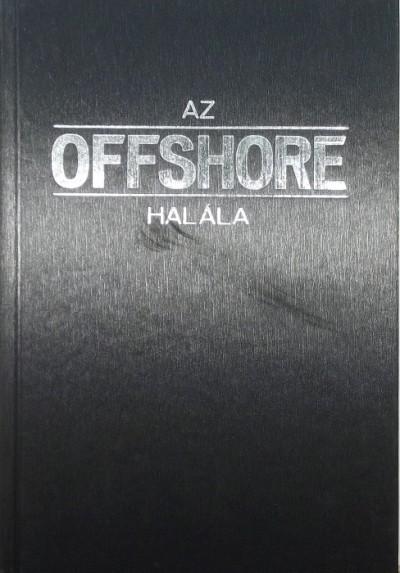 Brother Layman - Az offshore halála
