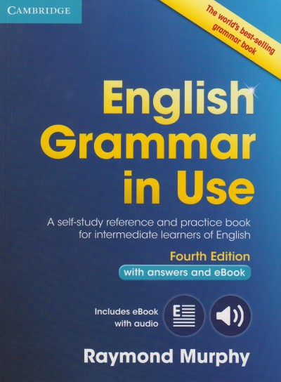 Raymond Murphy - English Grammar in Use Book with Answers and Interactive eBook 4th ed.