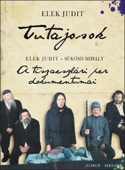 Elek Judit - Sükösd Mihály - Tutajosok - DVD melléklettel