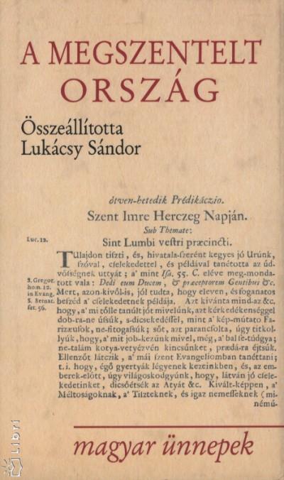 Lukácsy Sándor - A megszentelt ország